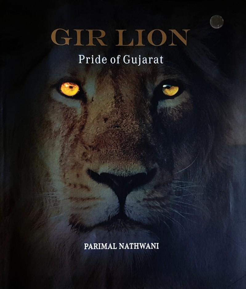 Book Review: Parimal Nathwani written 'Gir Lion : Pride of Gujarat'